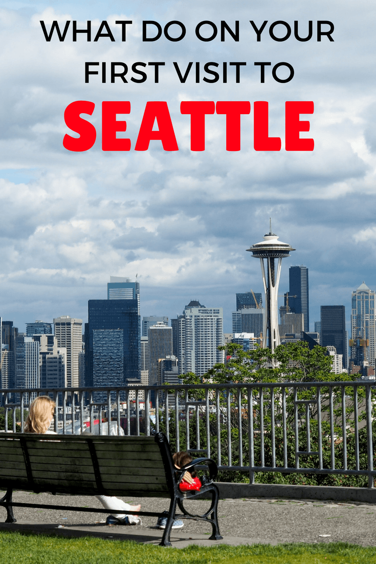 Things to do on your first trip to Seattle