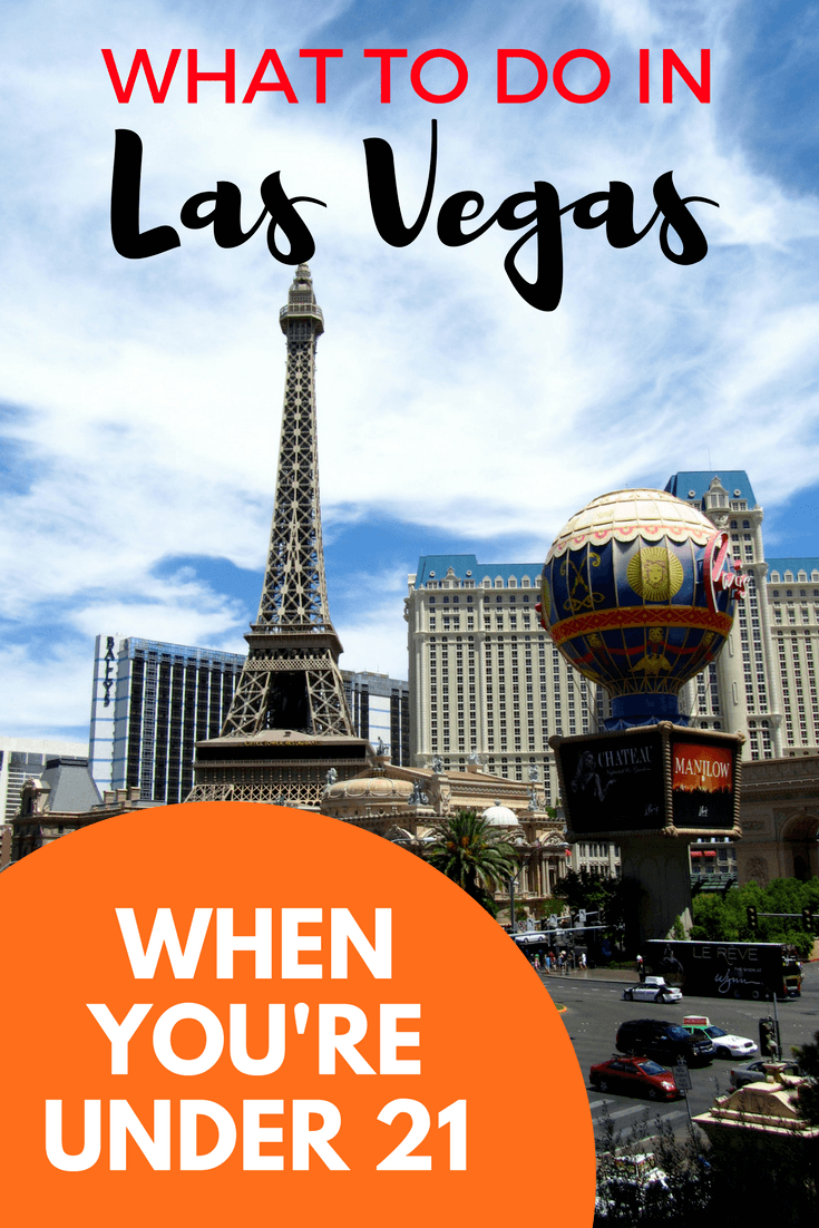 Things To Do In Las Vegas When You Re Under 21