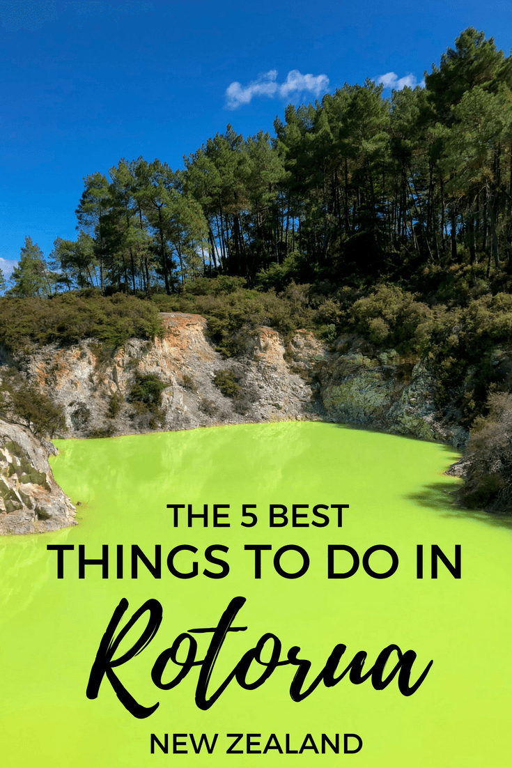 The best things to do in Rotorua, New Zealand