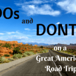 DOs and DON'Ts on a Great American Road Trip