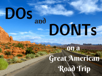 DOs and DONTs on a Great American Road Trip