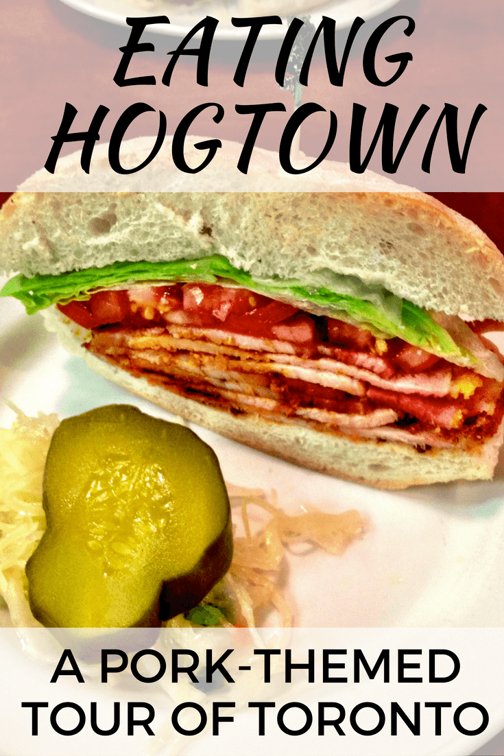 Eating Hogtown: A Pork-Themed Tour of Toronto