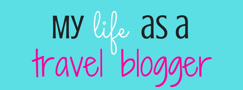 Life as a travel blogger