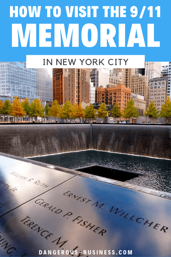 Visiting the 9/11 Memorial in NYC