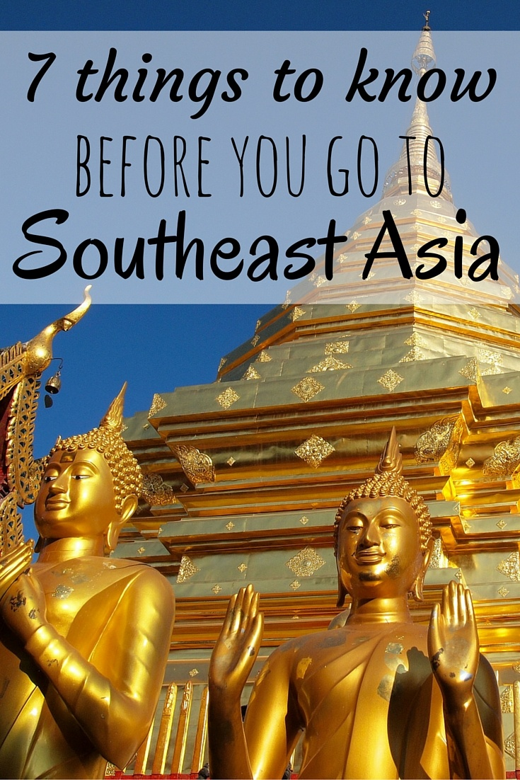 Tips for traveling to Southeast Asia
