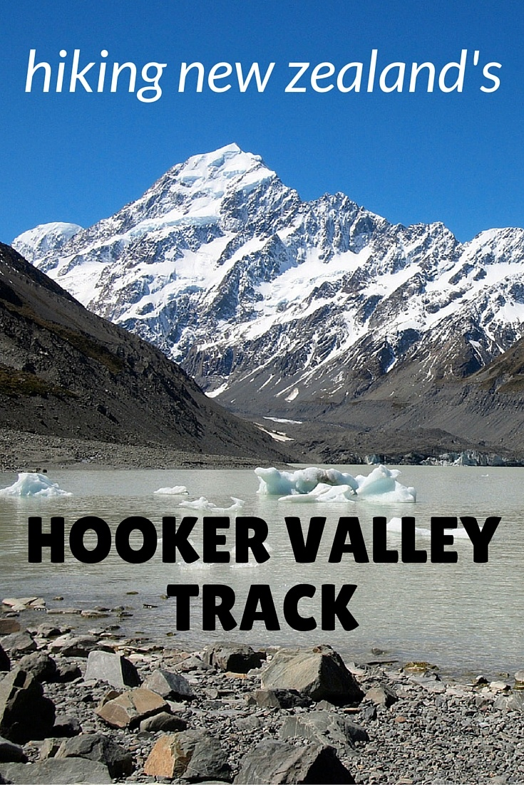 Hiking the Hooker Valley Track at Mount Cook