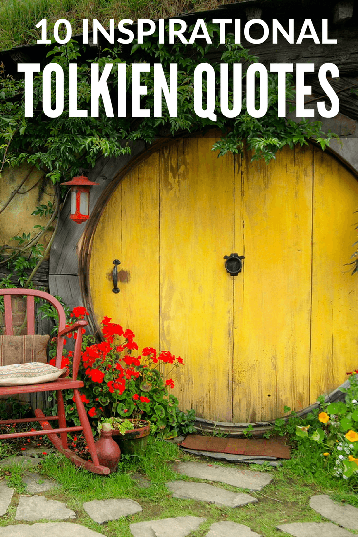 10 Inspirational Tolkien Quotes About Travel and Life