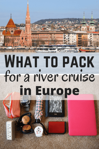 What to pack for a river cruise in Europe | akatuki5.info