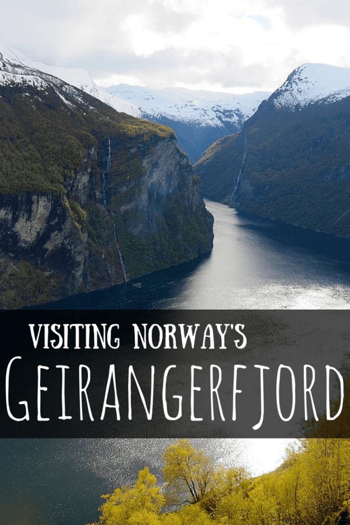 Visiting Geirangerfjord in Norway