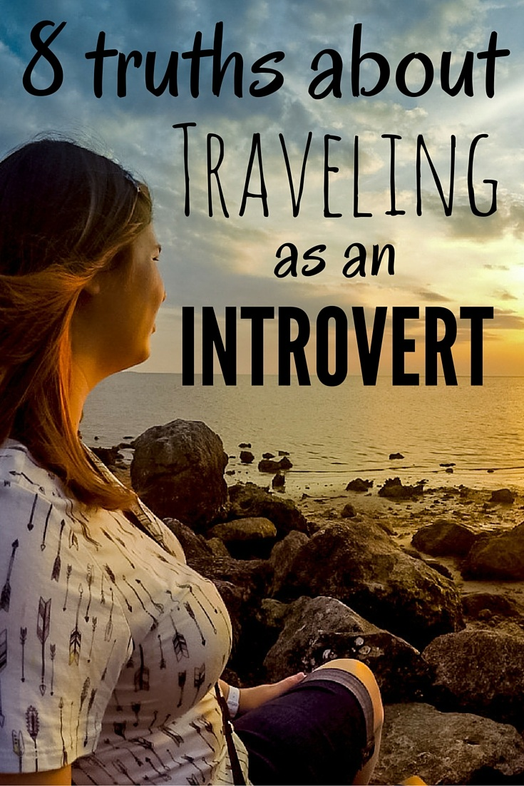 Truths about traveling as an introvert