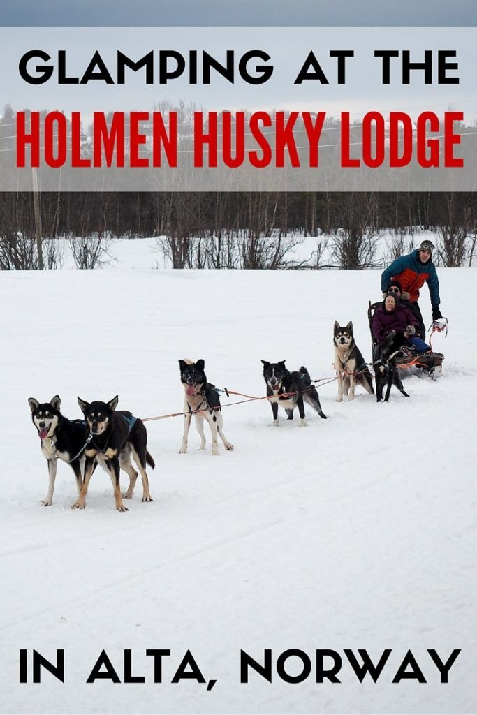 Glamping at the Holmen Husky Lodge in Norway