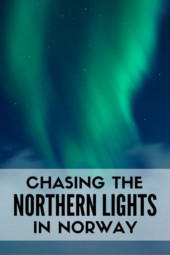 Chasing the Northern Lights in Northern Norway