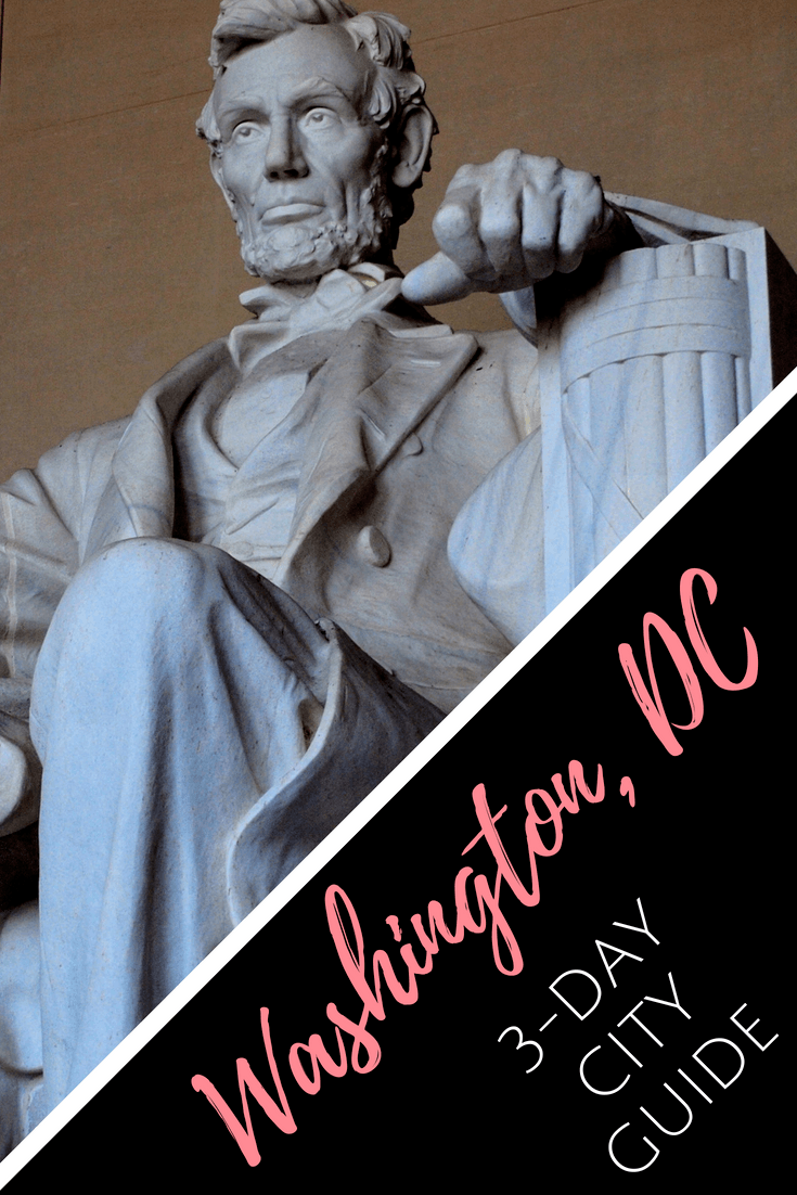 What to do with 3 days in Washington, DC