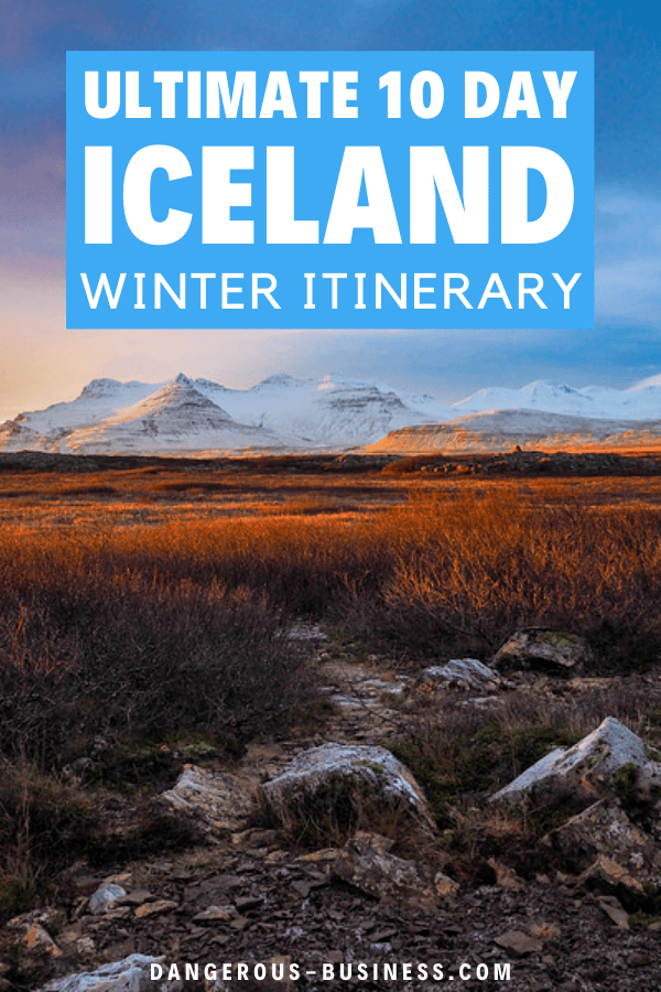 Itinerary for 10 days in Iceland in winter