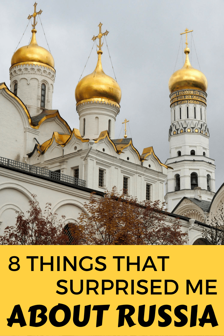 Things that surprised me about visiting Russia for the first time