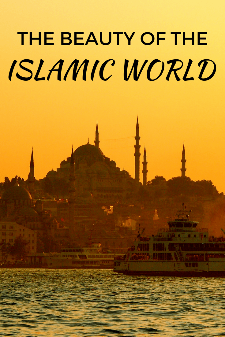Photos that Show the Beauty of the Islamic World