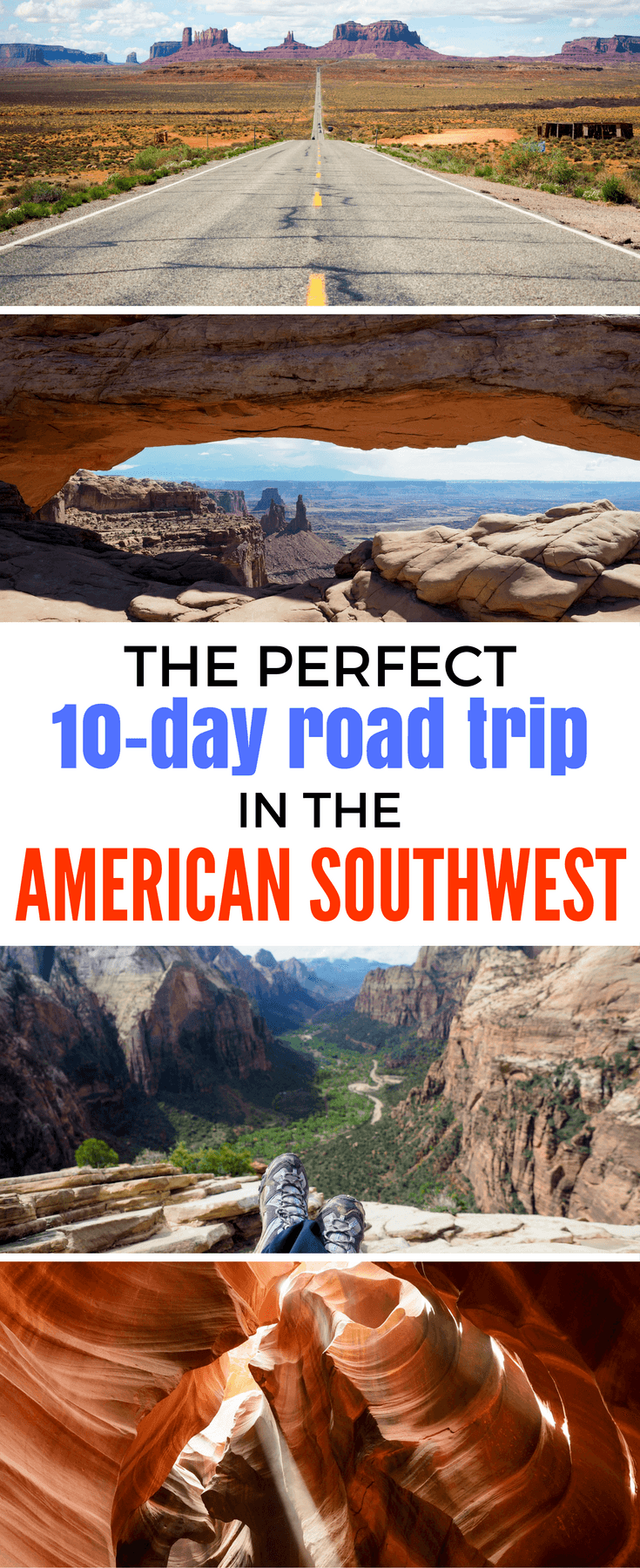 The perfect itinerary for a 10-day road trip in the American Southwest
