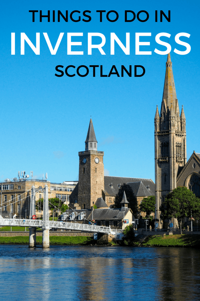 Things to do in Inverness, Scotland