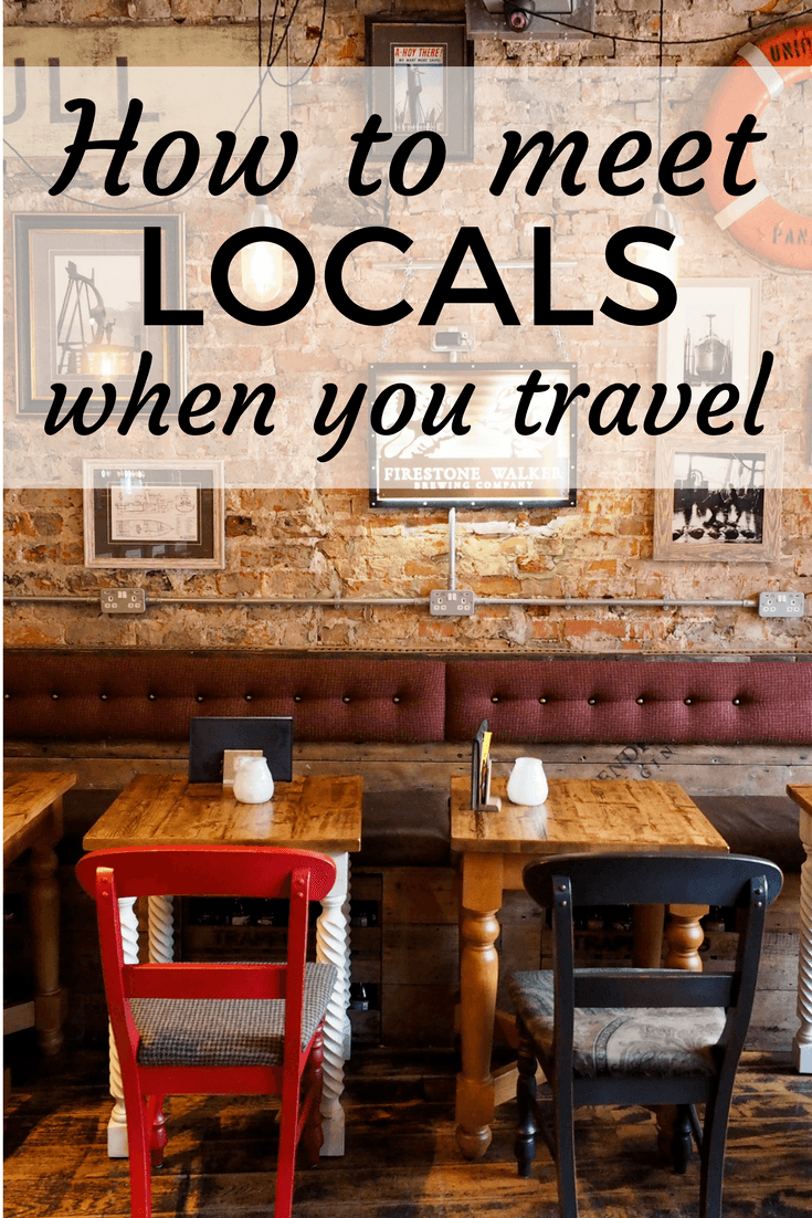 How meeting locals can enhance your travels