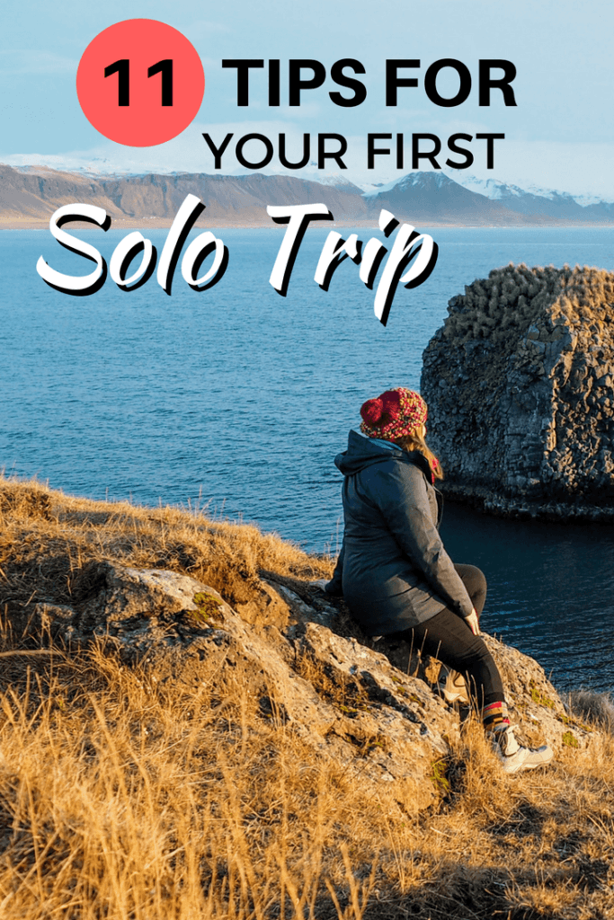 11 Tips to Make Your First Solo Trip Great