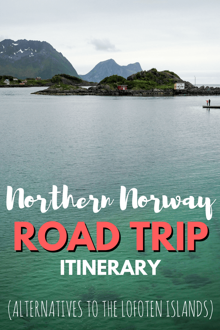 Northern Norway road trip itinerary