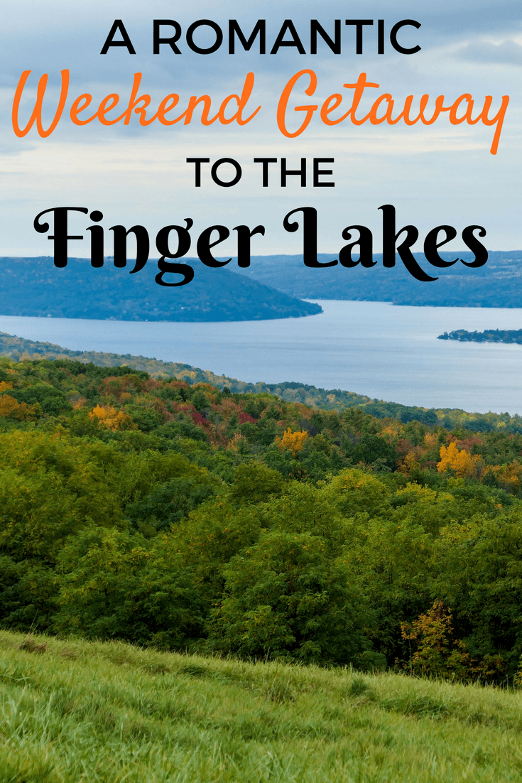 Romantic Weekend Getaway to the Finger Lakes in New York