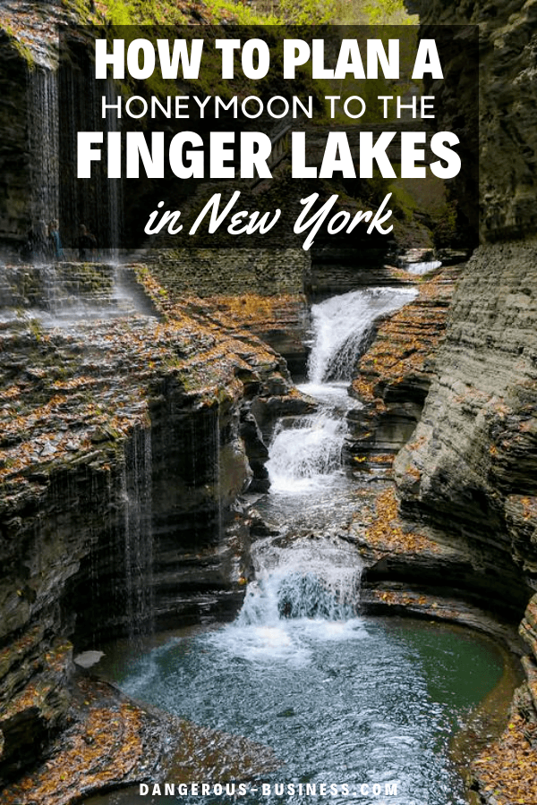 How to plan a Finger Lakes honeymoon