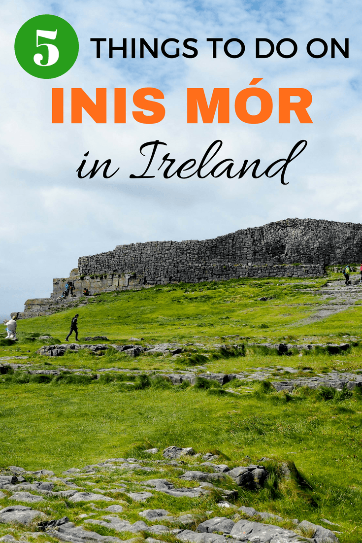 Things to do on the island of Inis Mór in Ireland