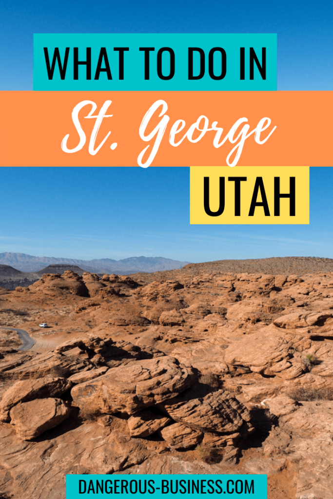 What to do in St. George, Utah