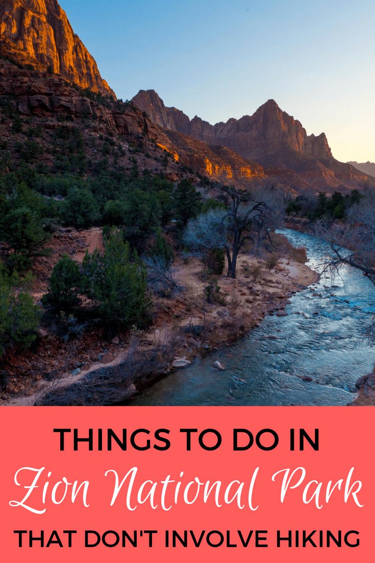 Things to do in Zion National Park that aren't hiking