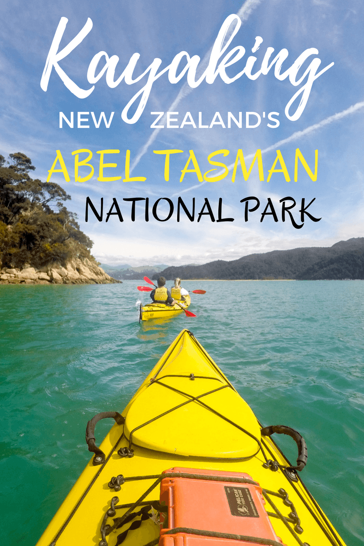 Kayaking in Abel Tasman National Park in New Zealand | #kayaking #NewZealand #AbelTasman #nationalpark #adventuretravel #activetravel