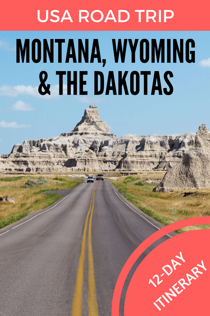 road trip usa: 12-day itinerary for montana, wyoming, and the dakotas