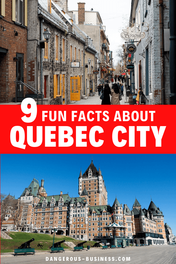 Fun facts about Quebec City