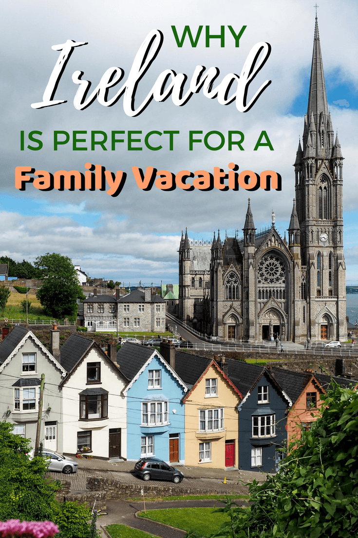 Why you should plan a family trip to Ireland