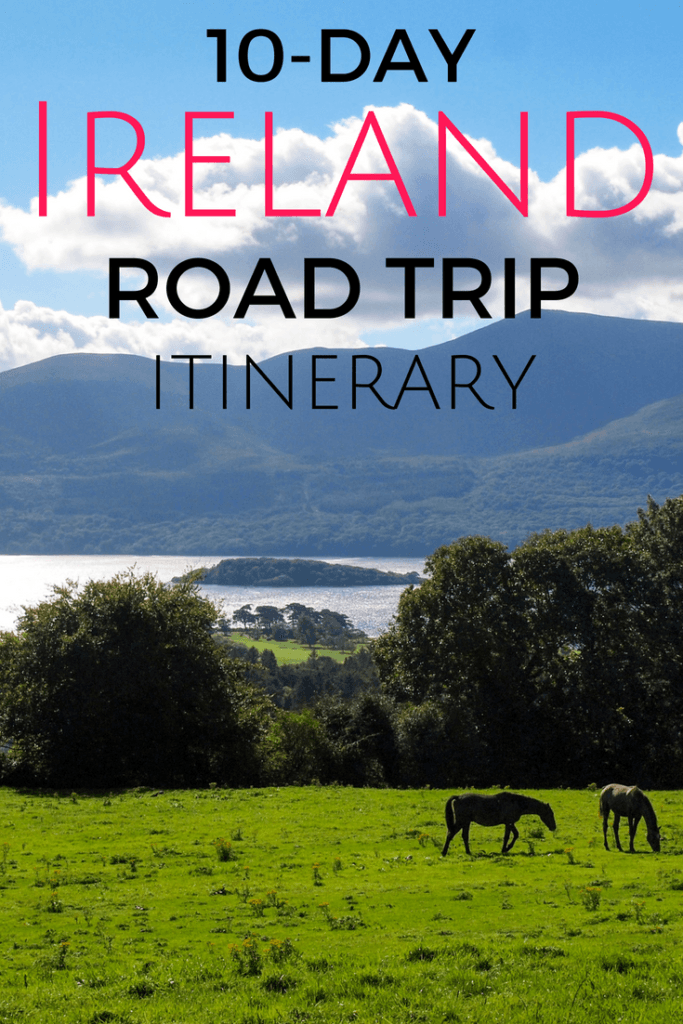A 10-day Ireland road trip itinerary