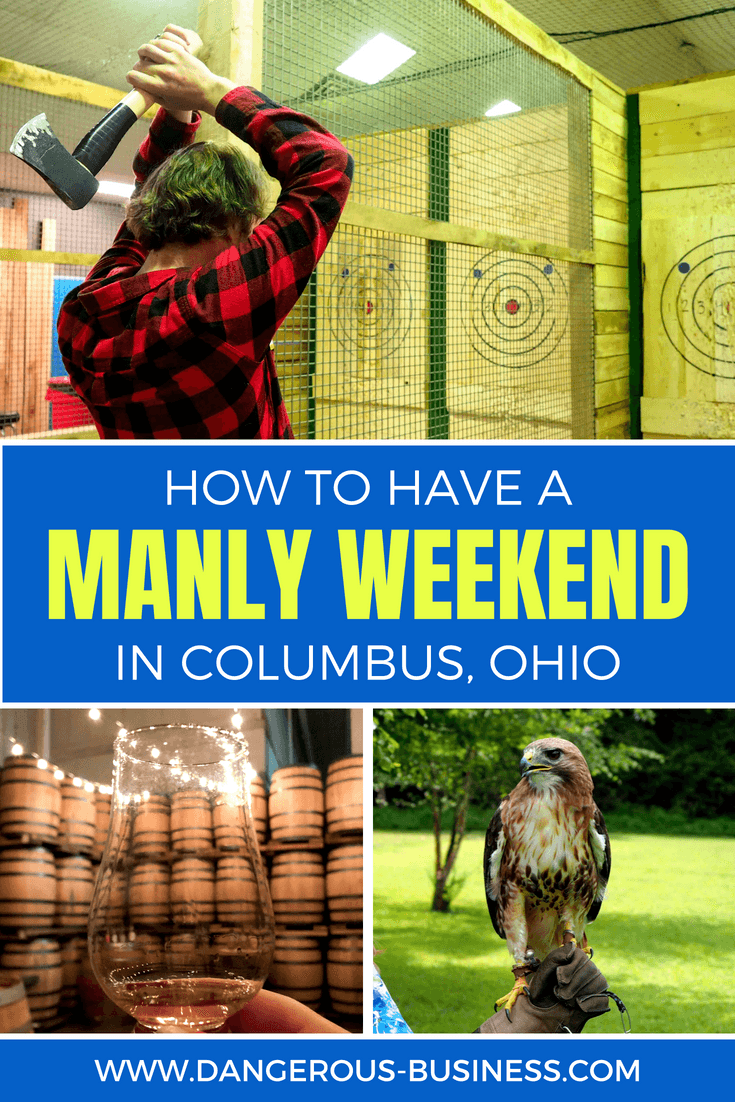 How to have a manly weekend in Columbus, Ohio