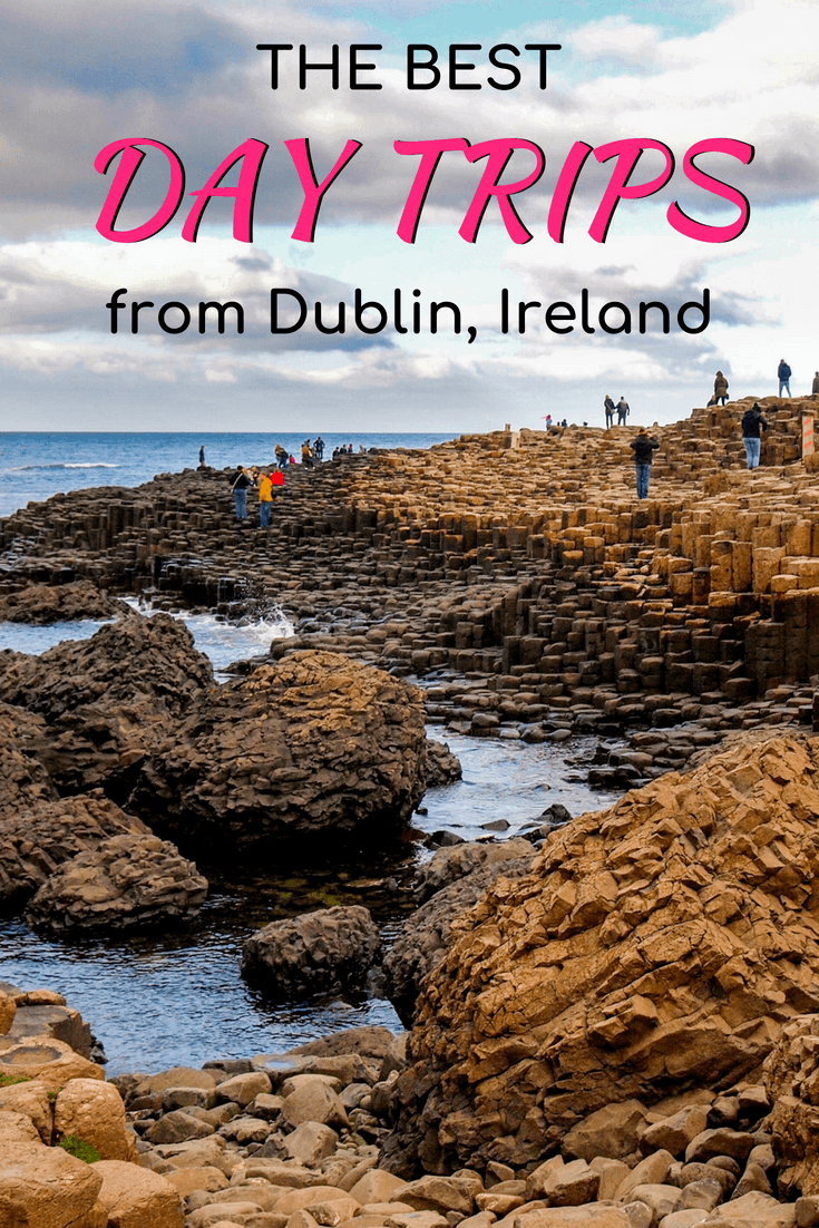 The best day trips to take from Dublin, Ireland