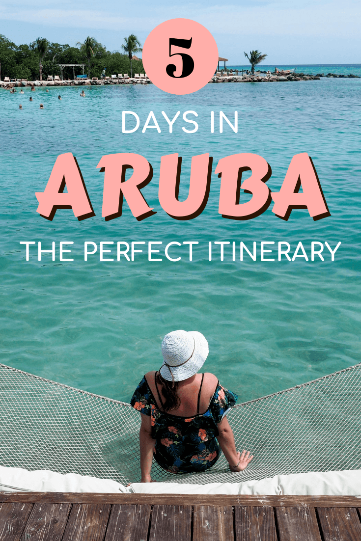 The perfect 5-day itinerary for Aruba