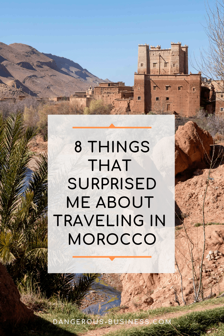 Things that surprised me about traveling in Morocco