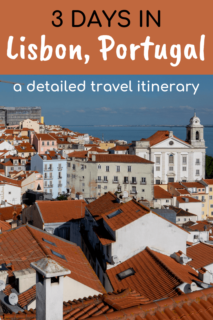 Travel itinerary for 3 days in Lisbon, Portugal