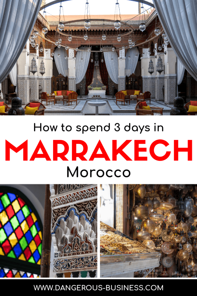 How to spend 3 days in Marrakech, Morocco