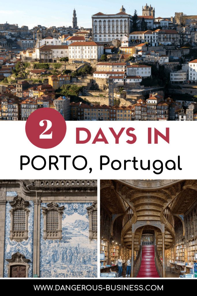 How to spend 2 days in Porto, Portugal