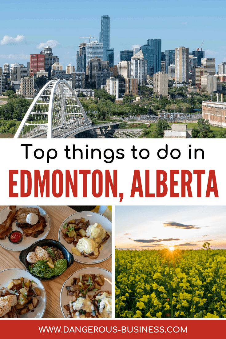 Top things to do in Edmonton, Alberta, Canada