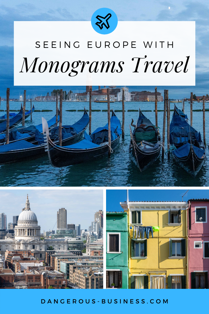 Traveling in Europe with Monograms Travel