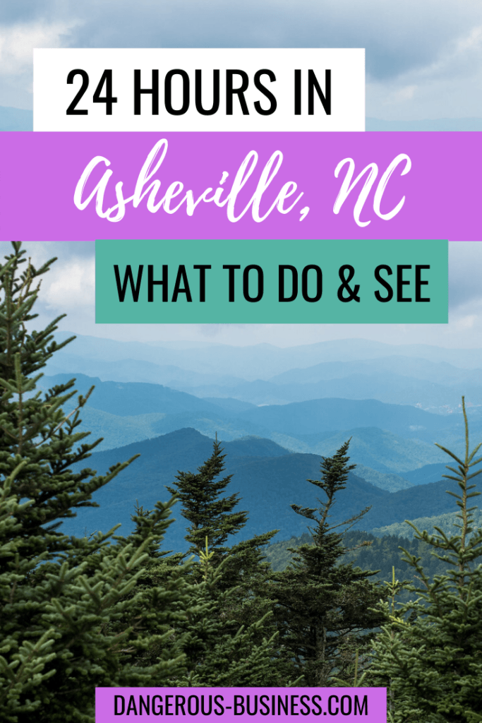 24 hours in Asheville, North Carolina