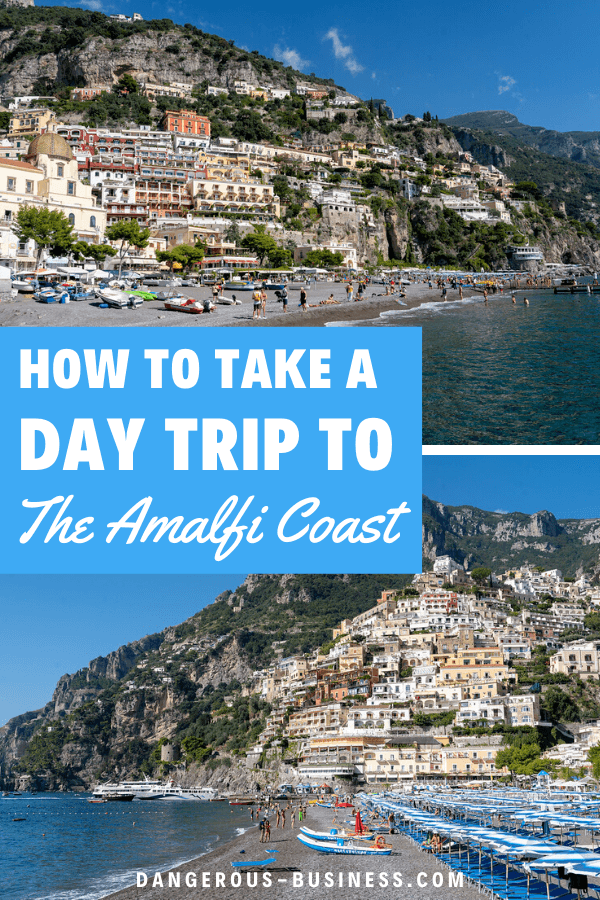 How to take a day trip to the Amalfi Coast