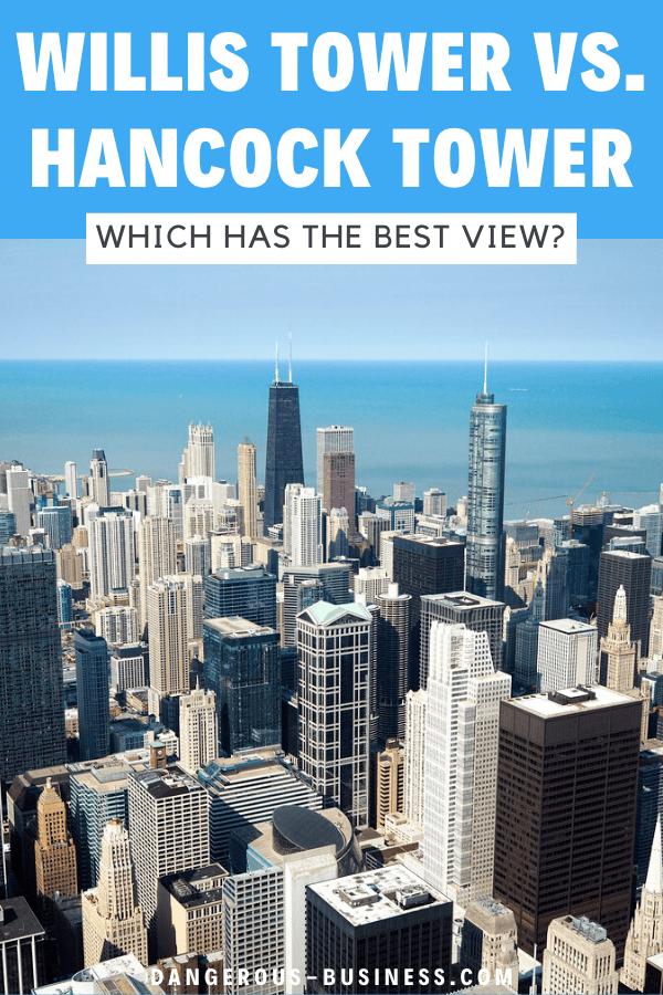 Willis Tower vs. Hancock Tower in Chicago
