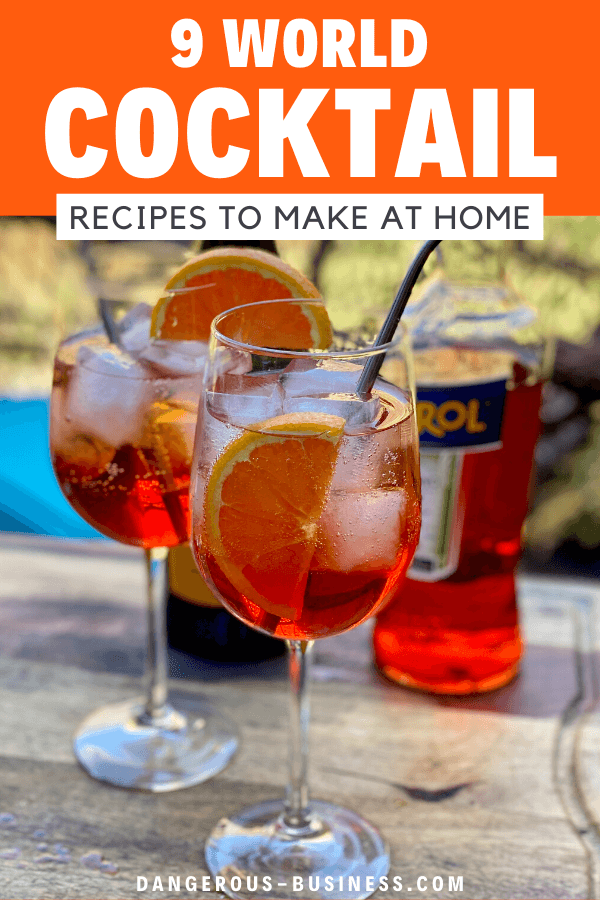 9 world cocktails to make at home