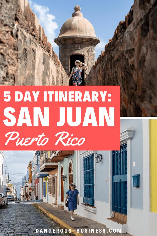 5 Days in San Juan, Puerto Rico