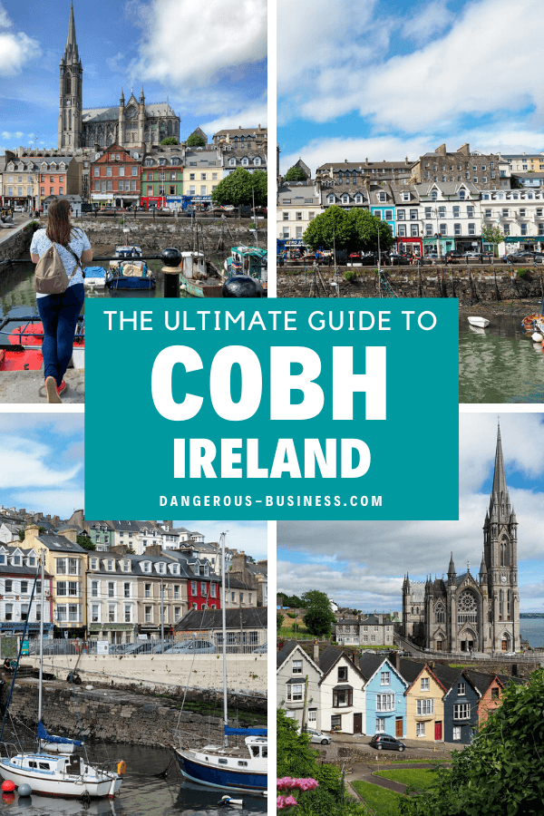 The ultimate guide to Cobh, Ireland